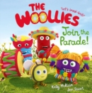 The Woollies: Join the Parade! - Book