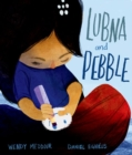 Lubna and Pebble - Book