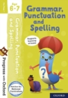 Progress with Oxford: Grammar, Punctuation and Spelling Age 6-7 - Book