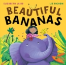 Beautiful Bananas - Book