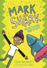 Mark and Shark: Detectiving and Stuff - Book