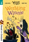Read with Oxford: Stage 6: Winnie and Wilbur: Warbling Winnie - Book
