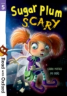 Read with Oxford: Stage 5: Sugar Plum Scary - Book