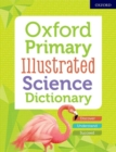 Oxford Primary Illustrated Science Dictionary - Book