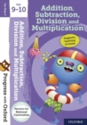 Progress with Oxford:: Addition, Subtraction, Multiplication and Division Age 9-10 - Book