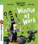 Read with Oxford: Stage 4: Winnie and Wilbur: Winnie at Work - Book