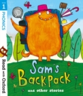 Read with Oxford: Stage 1: Sam's Backpack and Other Stories - Book