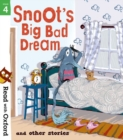 Read with Oxford: Stage 4: Snoot's Big Bad Dream and Other Stories - Book