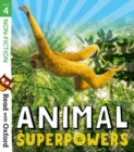Read with Oxford: Stage 4: Non-fiction: Animal Superpowers - Book
