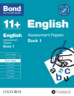 Bond 11+: English Assessment Papers Book 1 10-11 Years - eBook