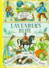 Lavender's Blue : A Book of Nursery Rhymes - Book