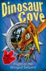 Dinosaur Cove: Flight of the Winged Serpent - Book