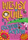 Wendy Quill is a Crocodile's Bottom - Book