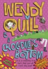 Wendy Quill Is A Crocodile's Bottom - eBook