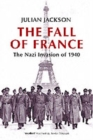 The Fall of France : The Nazi Invasion of 1940 - Book