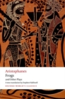 Aristophanes: Frogs and Other Plays : A new verse translation, with introduction and notes - Book