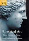 Classical Art : From Greece to Rome - Book