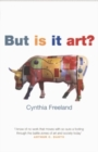 But Is It Art? : An Introduction to Art Theory - Book