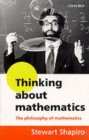 Thinking about Mathematics : The Philosophy of Mathematics - Book
