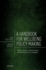 A Handbook for Wellbeing Policy-Making : History, Theory, Measurement, Implementation, and Examples - Book