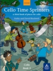 Cello Time Sprinters : A third book of pieces for cello - Book