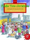 Fiddle Time Christmas + CD : A stockingful of 32 easy pieces for violin - Book