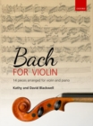 Bach for Violin : 14 pieces arranged for violin and piano - Book