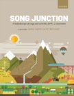 Song Junction : A kaleidoscope of songs and activities for K-2 classrooms - Book
