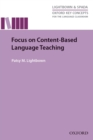 Focus on Content-Based Language Teaching - Oxford Key Concepts for the Language Classroom - eBook
