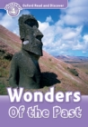Wonders Of the Past (Oxford Read and Discover Level 4) - eBook