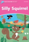 Silly Squirrel (Dolphin Readers Starter) - eBook
