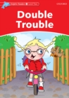 Double Trouble (Dolphin Readers Level 2) - eBook