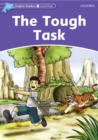 The Tough Task (Dolphin Readers Level 4) - eBook