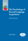 The Psychology of Second Language Acquisition - Oxford Applied Linguistics - eBook