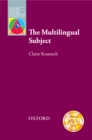 The Multilingual Subject - Oxford Applied Linguistics - eBook
