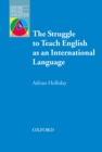 The Struggle to Teach English as an International Language - Oxford Applied Linguistics - eBook