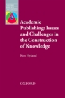Academic Publishing: Issues and Challenges in the Construction of Knowledge - Oxford Applied Linguistics - eBook