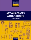 Arts and Crafts with Children - Primary Resource Books for Teachers - eBook