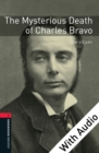 The Mysterious Death of Charles Bravo - With Audio Level 3 Oxford Bookworms Library - eBook
