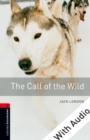 The Call of the Wild - With Audio Level 3 Oxford Bookworms Library - eBook