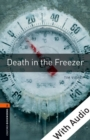 Death in the Freezer - With Audio Level 2 Oxford Bookworms Library - eBook