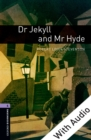 Dr Jekyll and Mr Hyde - With Audio Level 4 Oxford Bookworms Library - eBook