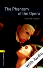 The Phantom of the Opera - With Audio Level 1 Oxford Bookworms Library - eBook