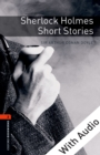 Sherlock Holmes Short Stories - With Audio Level 2 Oxford Bookworms Library - eBook