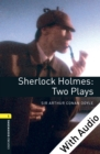 Sherlock Holmes: Two Plays - With Audio Level 1 Oxford Bookworms Library - eBook