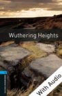 Wuthering Heights - With Audio Level 5 Oxford Bookworms Library - eBook