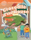 Crocodile in the House (Oxford Read and Imagine Beginner) - eBook