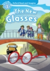 The New Glasses (Oxford Read and Imagine Level 1) - eBook