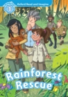 Rainforest Rescue (Oxford Read and Imagine Level 1) - eBook