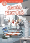 Clunk's New Job (Oxford Read and Imagine Level 2) - eBook